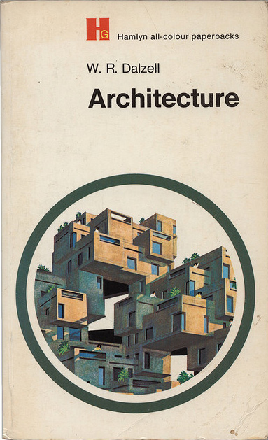 Retro Futurism part5: architecture-W.R.Dalzell